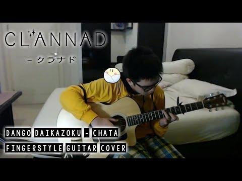 【クラナド】Clannad ED Dango Daikazoku - Chata - Fingerstyle Guitar Cover