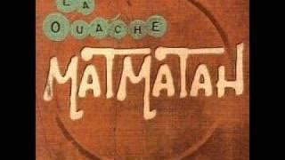 Watch Matmatah An Den Coz video