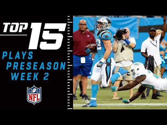 Top 15 Plays of Preseason Week 2  NFL Highlights