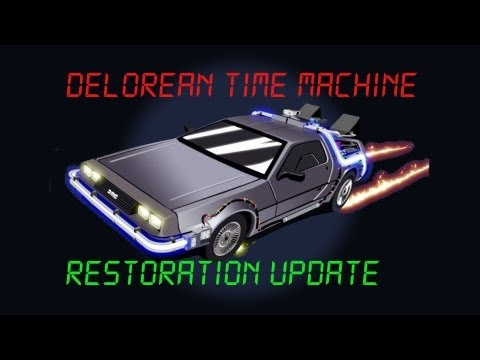 """Back to the Future"" Delorean Restoration Update!"