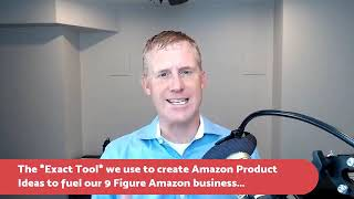 Exact Tool We Use To Find Products To Sell On Amazon