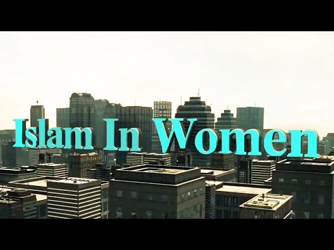 Islam In Women - Female Converts From Around The World Telling Their Stories !