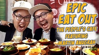 EPIC EAT OUT #4: Epic Battle at The People's Cafe | PUTRA SIGAR FEAT. MARTIN ANUGRAH