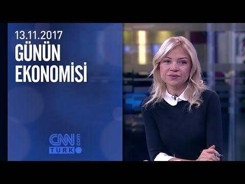 Günün Ekonomisi 13.11.2017 Pazartesi