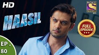 Haasil - Ep 80 - Full Episode - 21st  February, 2018
