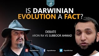 Debate: Is Darwinian Evolution a Fact? – Aron Ra vs Subboor Ahmad