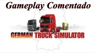 "Gameplay German Truck Simulator (PC) ""HD 720p"" - Jogando German Truck Simulator (pt-br)"