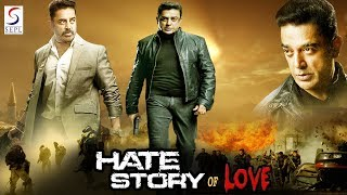 Hate Story Of Love - South Indian Super Dubbed Action Film - Latest HD Movie 2018  from Premium Sepl Movies