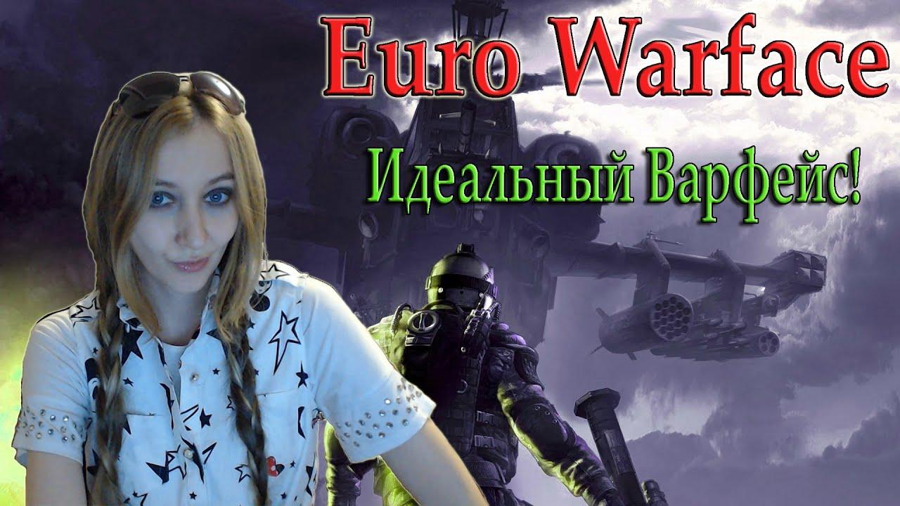 Euro warface