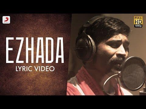 Ezhumin - Ezhada Tamil Lyric | Vivek |Dhanush | Ganesh Chandrasekaran