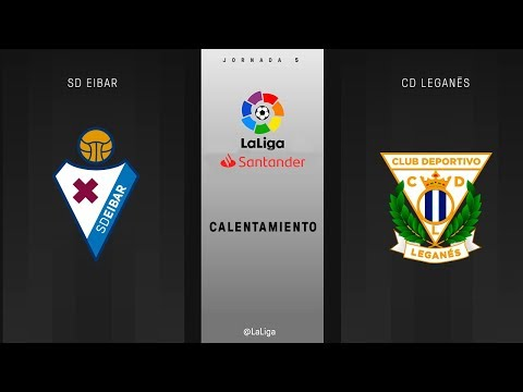 Calentamiento SD Eibar  vs CD Leganés