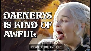 Daenerys is Kind of Terrible | Book to Show Comparison