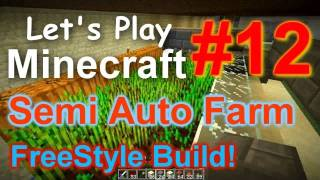 Let's Play Minecraft Survival (Part 12) - Semi Auto Wheat Farm Freestyle Build