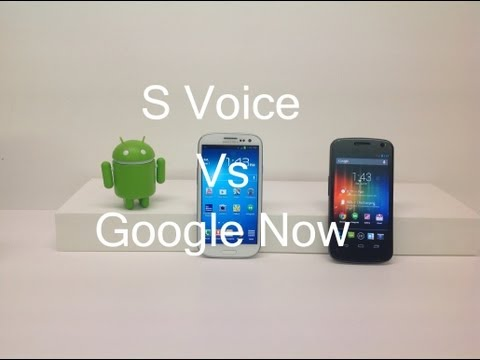 S Voice vs Google Now!