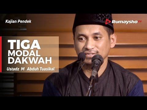 3 Modal Dakwah - Ustadz M Abduh Tuasikal
