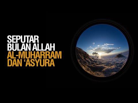 Seputar Bulan Suci Allah Al-Muharram dan 'Asyura - Ustadz Ahmad Zainuddin Al-Banjary