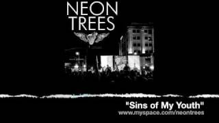 Watch Neon Trees Sins Of My Youth video