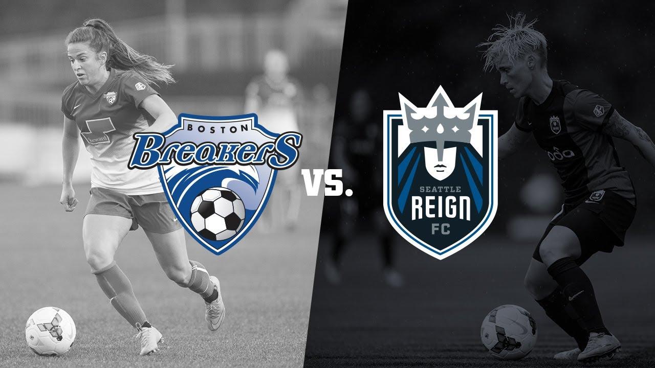 Boston Breakers vs. Seattle Reign FC