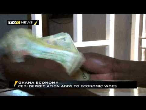 Ghana Cedi depreciation affects ailing economy