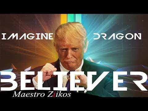 Trump Sings Believer By Imagine Dragons
