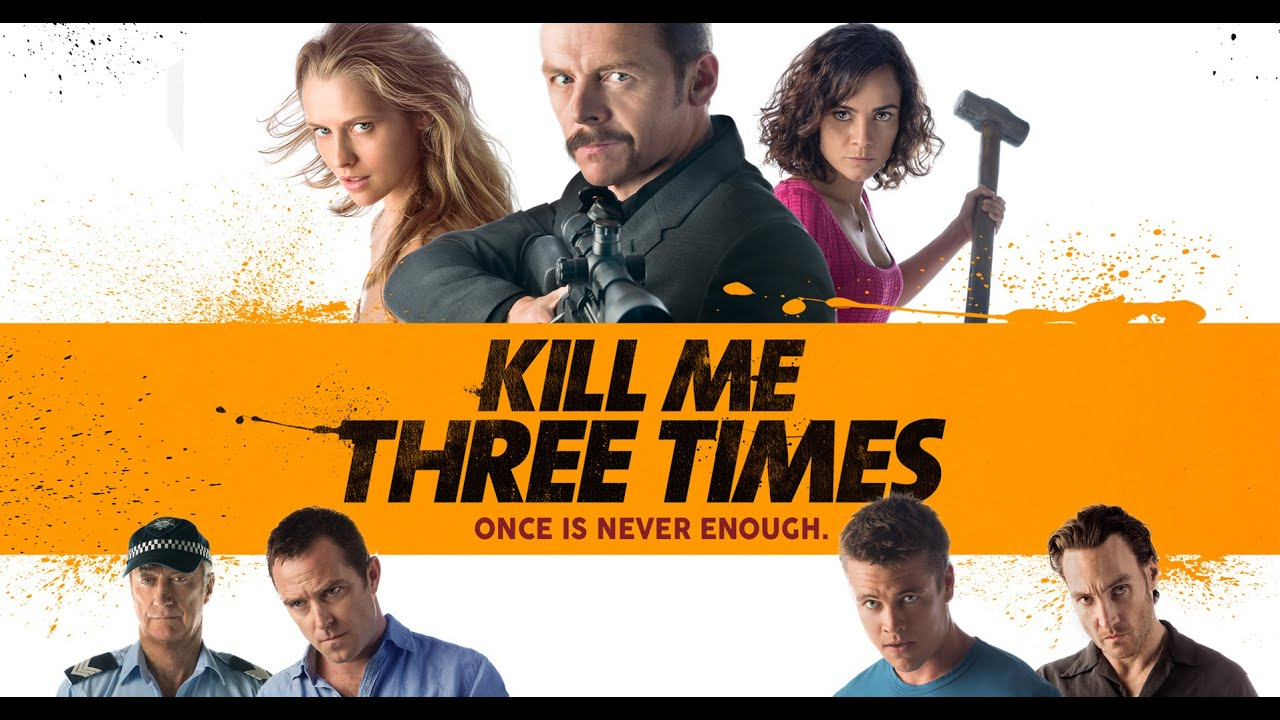 مشاهدة فيلم Kill Me Three Times 2014 مترجم