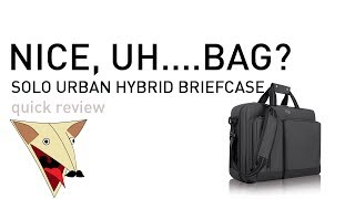 Solo Urban Hybrid Briefcase Quick Review