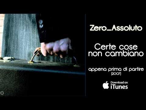 Zero Assoluto - Certe Cose Non Cambiano