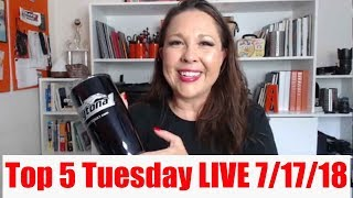 Top 5 Tuesday Facebook LIVE July 17, 2018