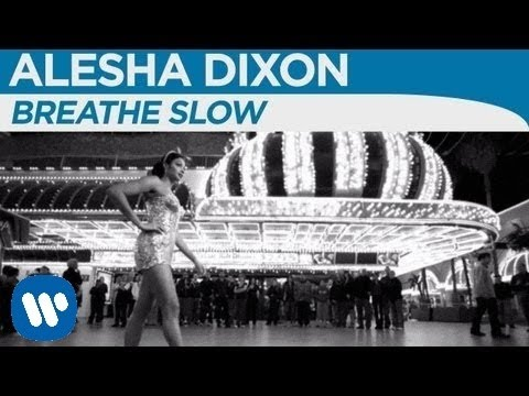 Alesha Dixon - Breathe Slow (Official Music Video)