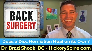 Does a Disc Herniation Heal on its Own?