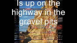Buddy Wasisname - The gravel pits lyrics on screen
