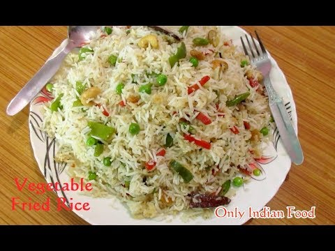 Vegetable Fried Rice - Fried Rice Restaurant Style - Only Indian Food