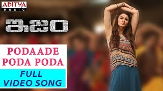 Podaade Poda Poda Full Video Song    ISM Full Video Songs    Kalyan Ram, Aditi Arya    Anup Rubens