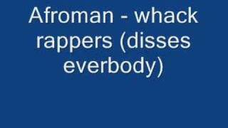 Watch Afroman Whack Rappers video