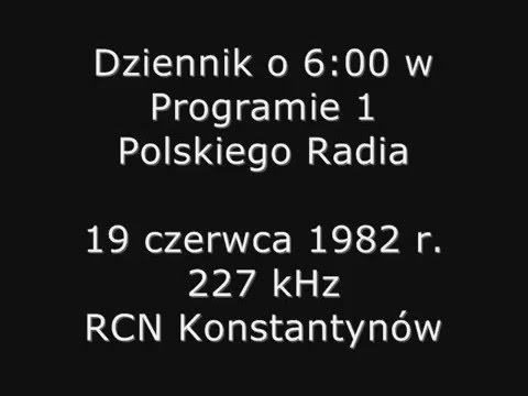RCN Konstantynów - Polskie Radio Program 1 - wiadomości - 19 czerwca 1982 r.