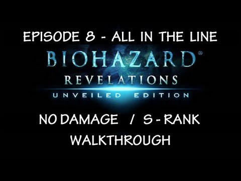 Biohazard Revelations UE - Episode 8 Scene 3 ・ S-Rank No Damage ・ All on the Line
