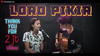 Loro pikir - Shinta gisul ft Prendam tio - ( Anggun pramudita ) - Musik76