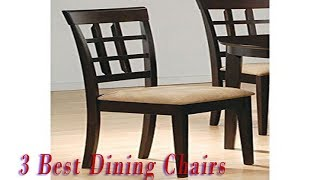 3 Best Dining Chairs To Buy 2018 - Dining Chairs Reviews