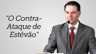 """""""O Contra-Ataque de Estêvão"""" - Sérgio Lima"""