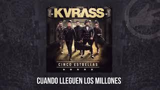Download lagu Grupo Kvrass - Cuando Lleguen Los Millones - audio oficial 2017