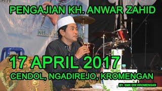 Pengajian LUCU KH Anwar Zahid di Cendol Ngadirejo Kromengan 17 April 2017
