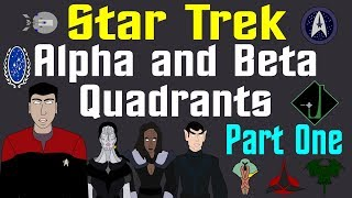 Star Trek: Alpha and Beta Quadrants (Part 1 of 2 - Update)