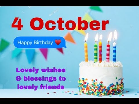 4 October 2019|Best Birthday WhatsApp Status Video|Birthday Status Song|4 October Birthday Greetings
