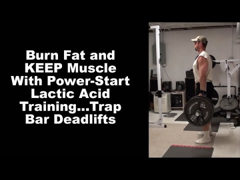 Power-Start Lactic Acid Training...Trap Bar Deadlifts. Lose fat while keeping muscle! Image 1