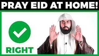 SIMPLE STEP BY STEP GUIDE TO PRAY EID SALAH IN LOCK-DOWN – BASED ON AUTHENTIC HADITH