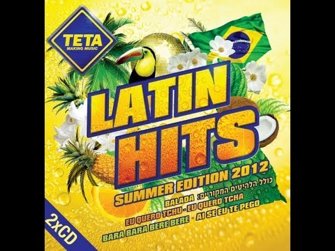 Latin Hits - Summer Edition 2012 (Part 2 of 2)