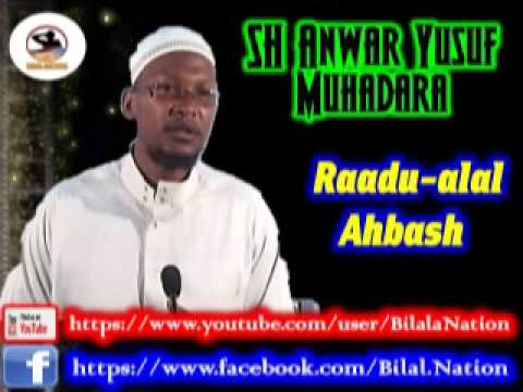 Sh Anwar  Yusuf Muhadara Raadu-Alal Ahbash