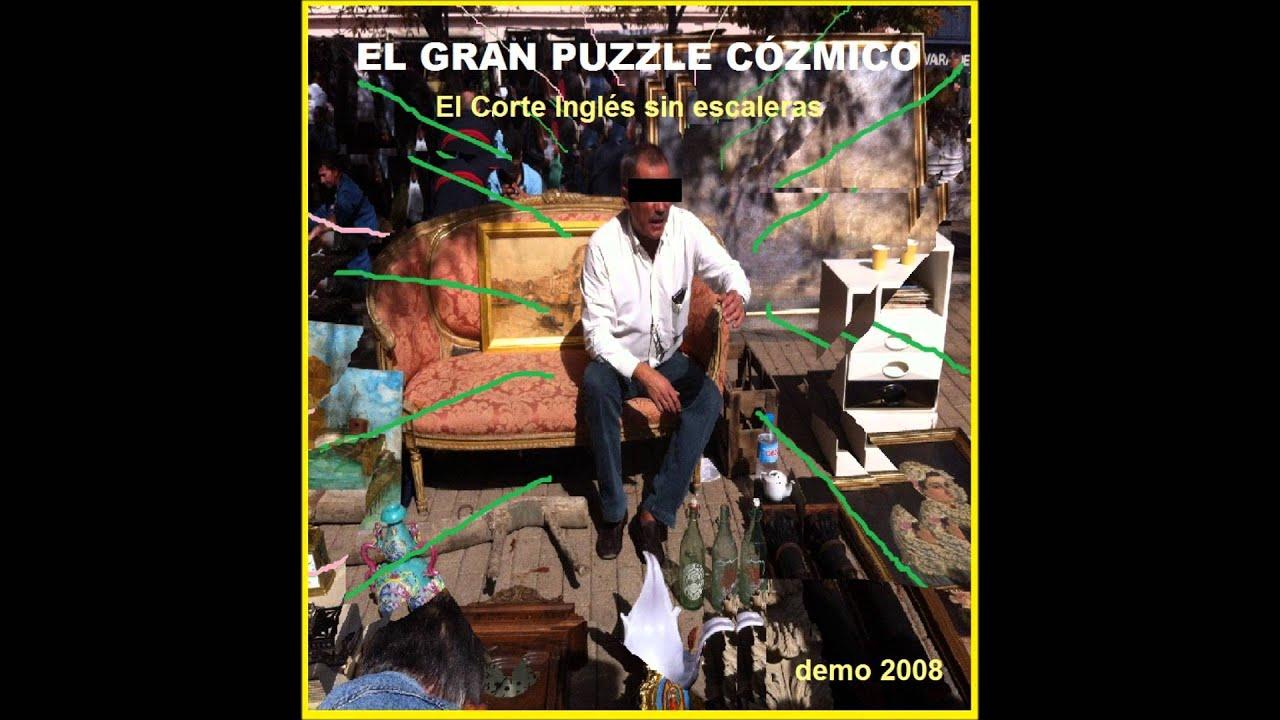El gran puzzle cozmico el corte ingles sin escaleras demo 2008 youtube - Puzzles el corte ingles ...