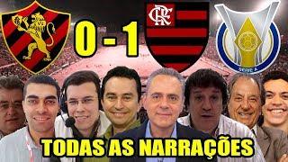 Todas as narrações - Sport 0 x 1 Flamengo / Brasileirão 2018