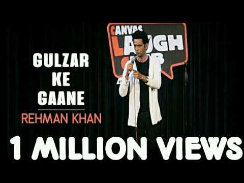 Gulzar Ke Gaane  Stand Up Comedy by Rehman Khan  Canvas Laugh Club